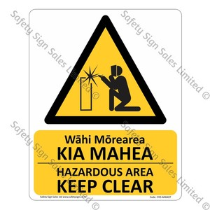 CYO-MWA97 - Hazardous Area Keep Clear Bilingual Sign