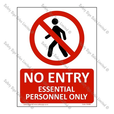 CYO|PA48B – No Entry Essential Personnel Only