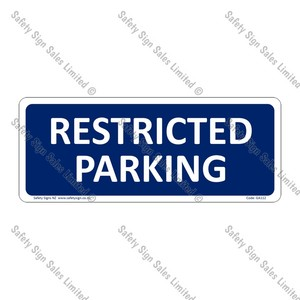 CYO|GA112 – Restricted Parking Sign