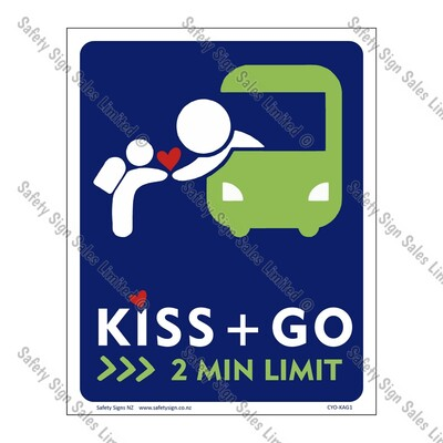 CYO|KAG1 - School Kiss and Go Sign