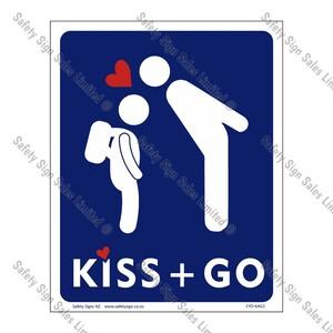 CYO|KAG2 - School Kiss and Go Sign