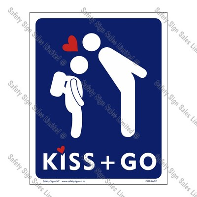 CYO|KAG2 - School Kiss and Go Sign