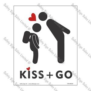 CYO|KAG2A - School Kiss and Go Sign