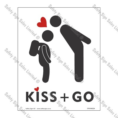 CYO|KAG2A - School Kiss and Go Sign