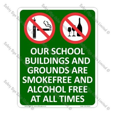 CYO|SF01D - School Smokefreee + Alcohol Free Sign