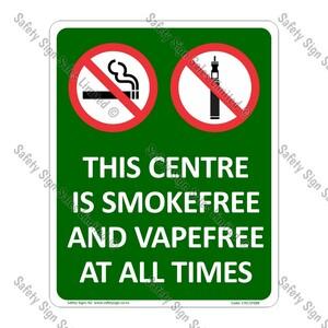 CYO|SF08B - Smokefree and Vapefree Centre Sign