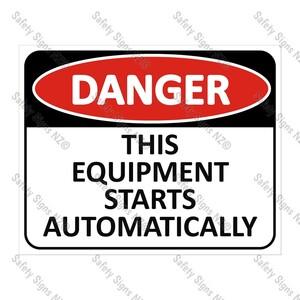 CYO|DA07 - This Equipment Starts Automatically Sign