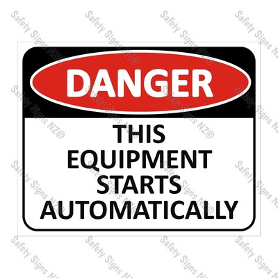 CYO|DA07 - This Equipment Starts Automatically Sign