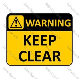 CYO|WA04 Keep Clear Sign