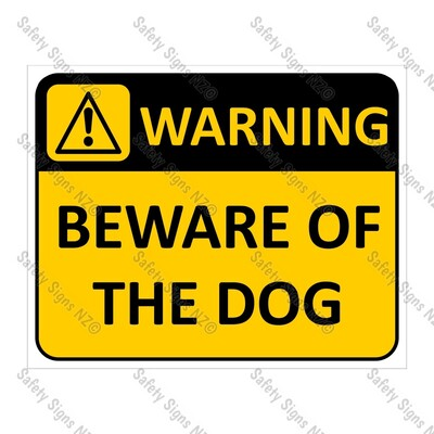 CYO|WA07 Beware of the Dog Sign