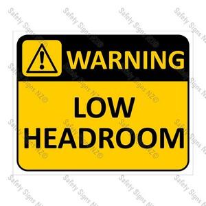 CYO|WA09 Low Headroom Sign