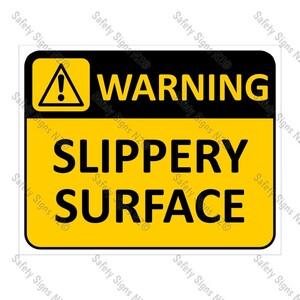 CYO|WA10 Slippery Surface Sign