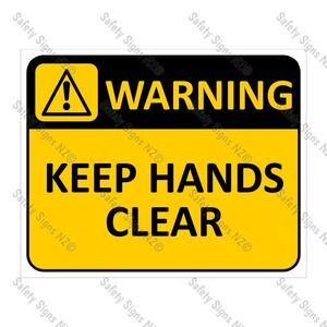 CYO|WA11 Keep Hands Clear Sign