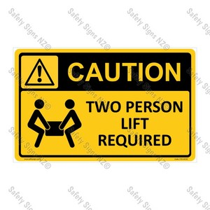 CYO|WC02 – Two Person Lift Required Sign