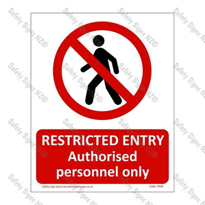 PA48 – Restricted Entry Authorised Personnel Only Sign