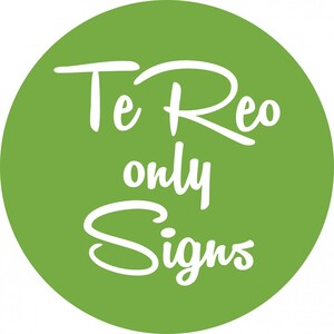 Te Reo Only Signs