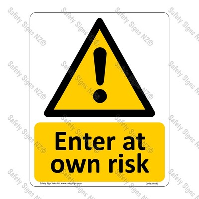 CYO|WA91 – Enter At Own Risk Sign