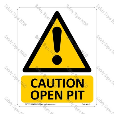 WA93 – Caution Open Pit Sign