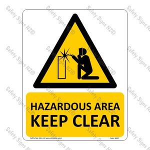 CYO|WA97 - Hazardous Area Keep Clear Sign