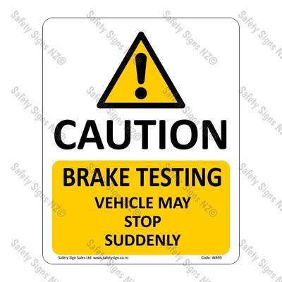 CYO|WA99 – Brake Testing Sign