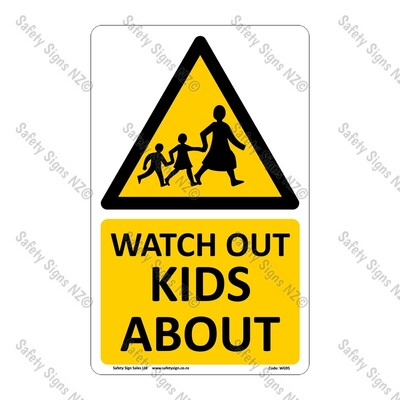 CYO|WG95 – Watch out Kids About Sign