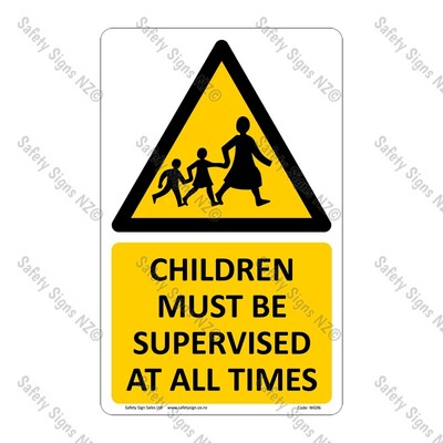 CYO|WG96 – Children Must Be Supervised At All Times Sign