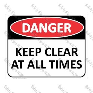CYO|DA32 - Keep Clear At All Times Sign