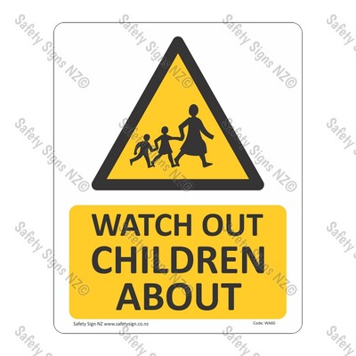 CYO|WA60 – Watch Out Children Sign