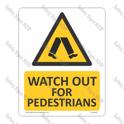 CYO|WA61 – Watch Out for Pedestrians Sign