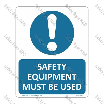 CYO|MA67 – Safety Equipment Must Be Used Sign