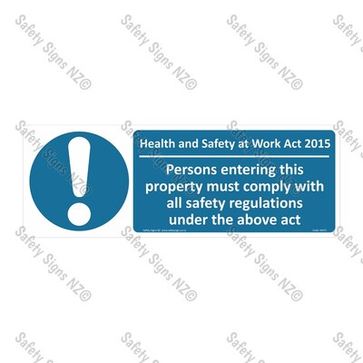 MA71 - Health And Safety at Work Act 2015 Sign (Property)