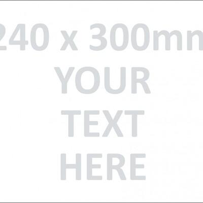CYO|240 - 240 x 300mm Custom Made Sign