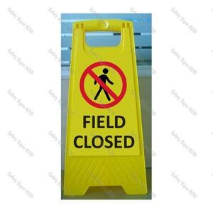 CYO|WG98R1 - Field Closed Sign